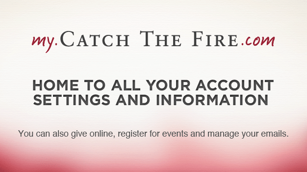 my.catchthefire.com