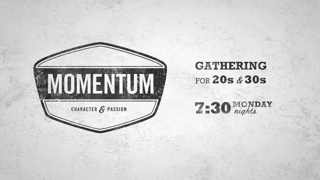 Momentum - Gathering for 20s & 30s